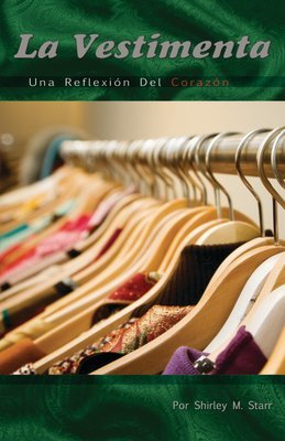 SP -La Vestimenta -Una Reflexion Del Corazon