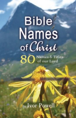 Bible Names of Christ