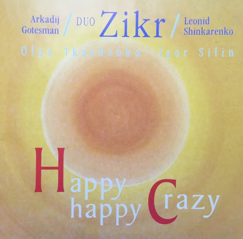 "CD Duo Zikr ""Happy Crazy"" 12+ 00013"