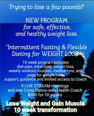 Healthy Weight Loss 10 week Intermittent Fasting & Flexible Dieting