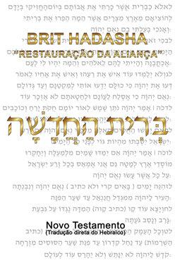 """E-book Brit Hadasa """"Restauração da Aliança"""" - Novo Testamento traduzido direto do Hebraico 003230520170012"""