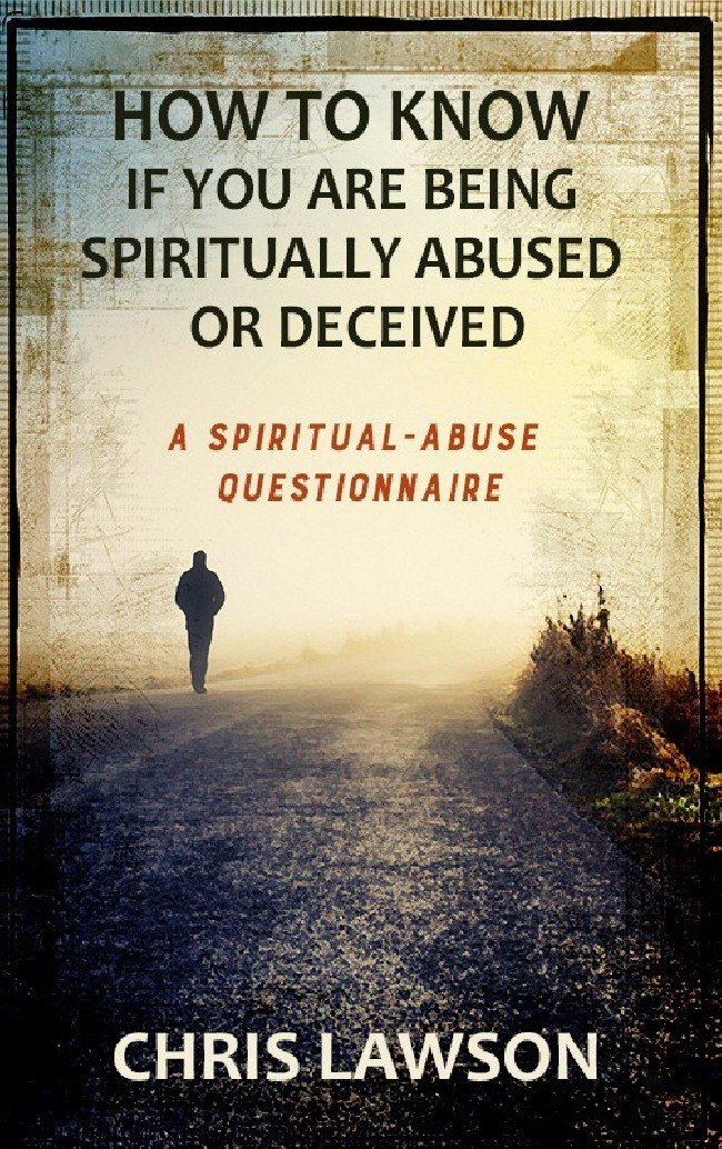 BOOKLET (3/Pak) - How to Know if You Are Being Spiritually Abused or Deceived—A Spiritual Abuse Questionnaire