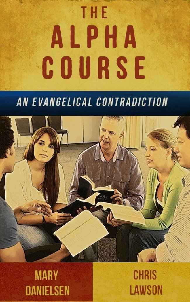 BOOKLET (3/Pak) - The Alpha Course: An Evangelical Contradiction