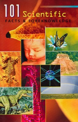 BOOKLET (3/Pak) - 101 Scientific Facts & Foreknowledge
