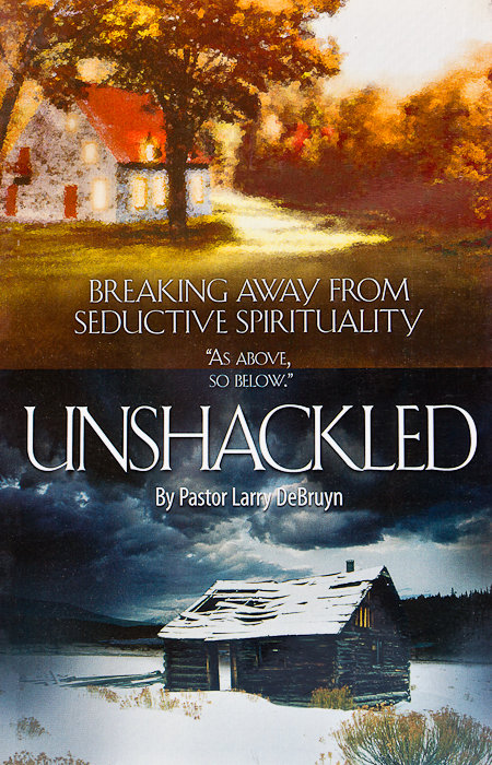 Unshackled: Breaking Away From Seductive Spirituality [of] As Above, So Below