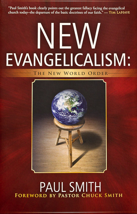 New Evangelicalism - The New World Order