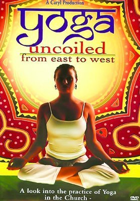 Yoga Uncoiled: From East to West (DVD)