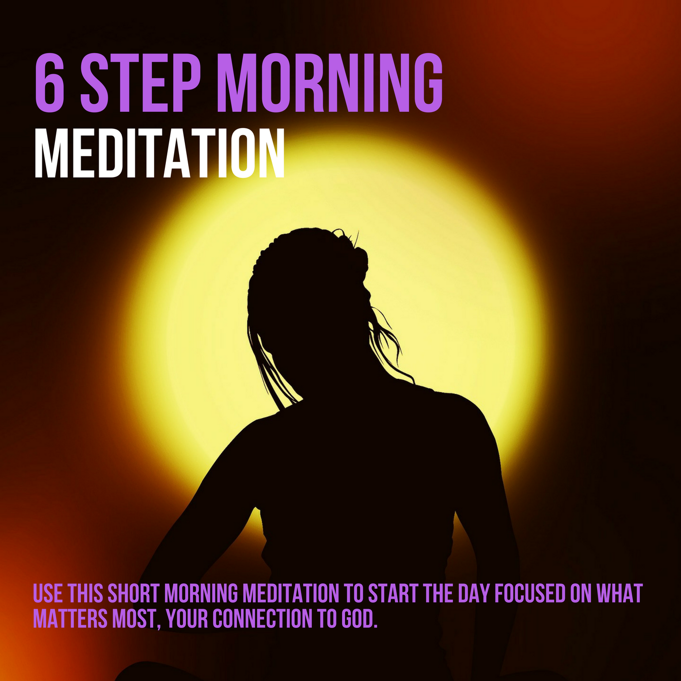 6 Step Morning Process Meditation 00045