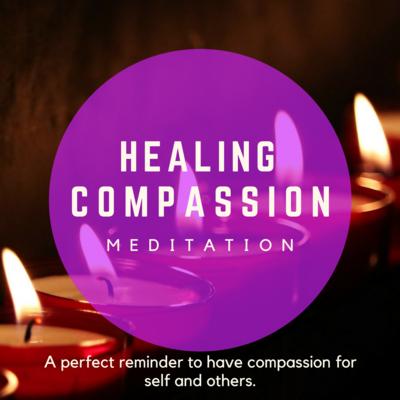 Healing Compassion Meditation