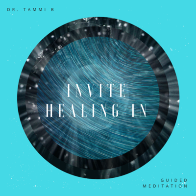 Invite Healing In Guided Meditation