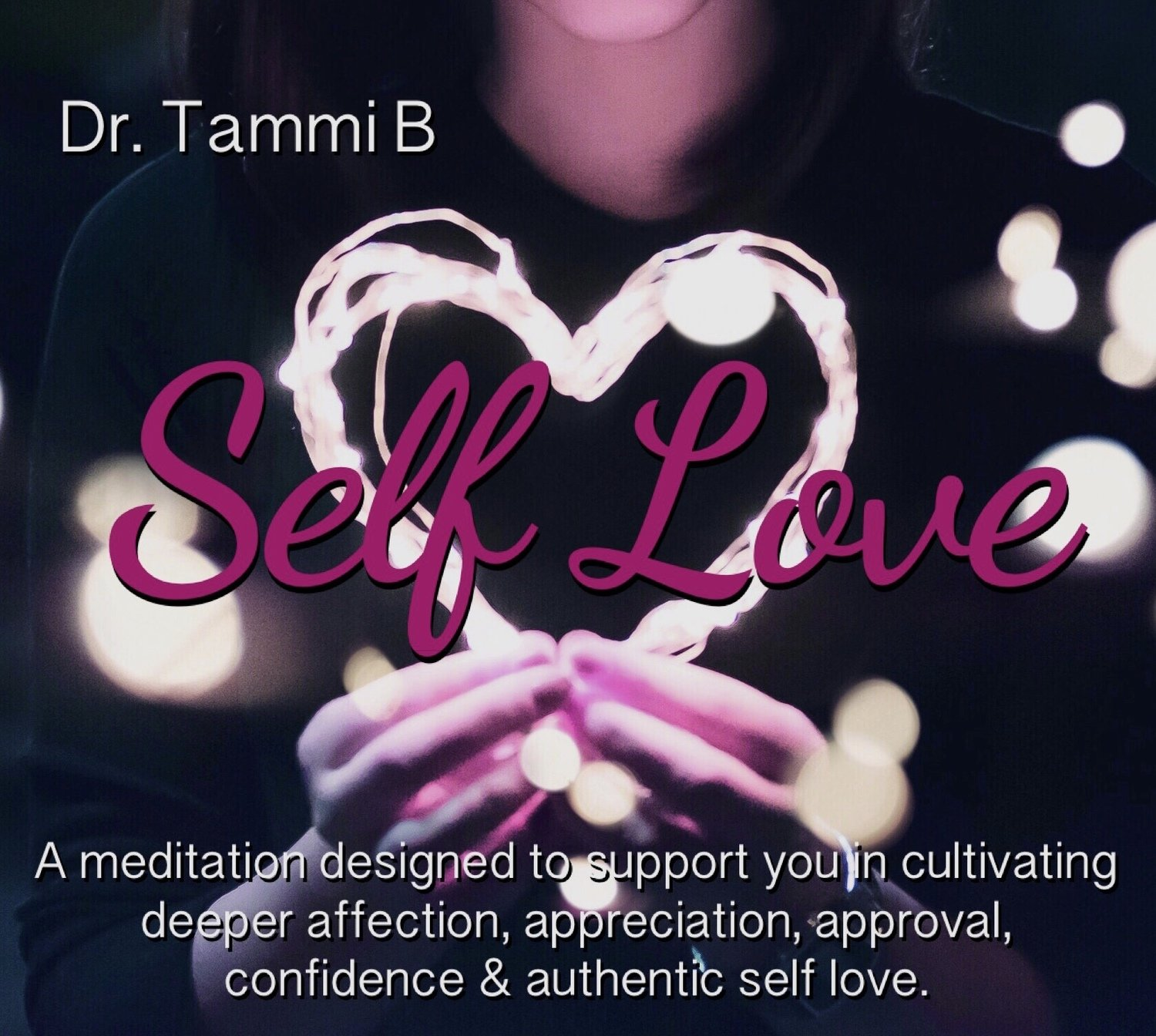 Self Love Meditation