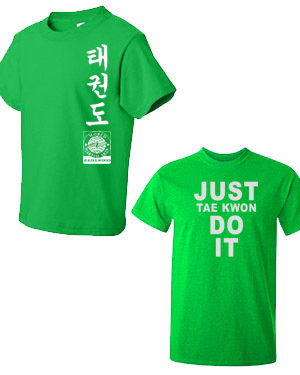 Just Taekwon DO IT T-shirt