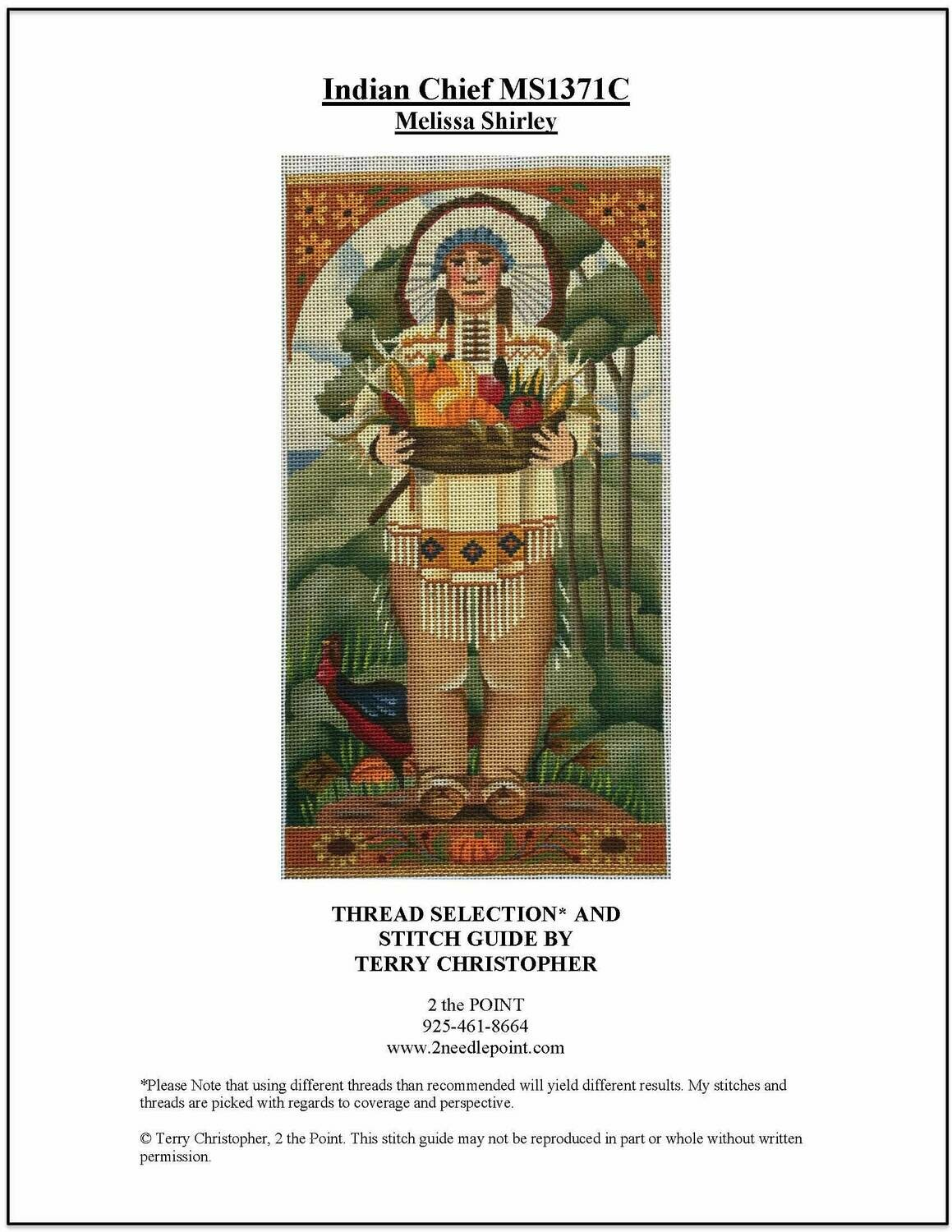 Melissa Shirley, Indian Chief MS1371C