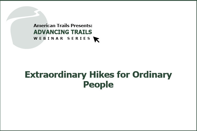 Extraordinary Hikes for Ordinary People