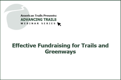 Effective Fundraising for Trails and Greenways (RECORDING)