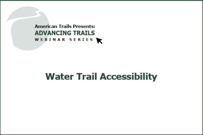 Water Trail Accessibility (RECORDING)