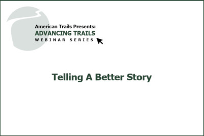 Telling a Better Story: Interpretive Panels for Trails (RECORDING)