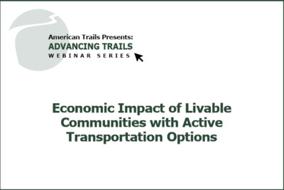 Economic Impact of Livable Communities with Active Transportation Options (RECORDING)