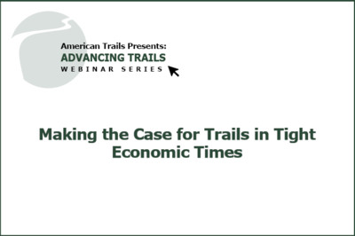 Making the Case for Trails in Tight Economic Times