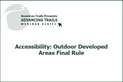 Accessibility: Outdoor Developed Areas Final Rule (RECORDING)