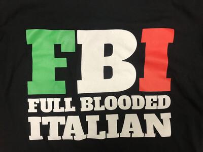 Rubino's FBI Full Blooded Italian Shirt