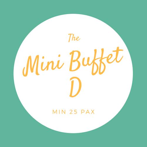 Mini Buffet D (Min 10 pax) 00008
