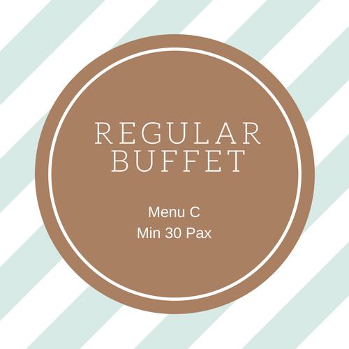 Regular Buffet - Menu C (MIN 30 Pax) 00010