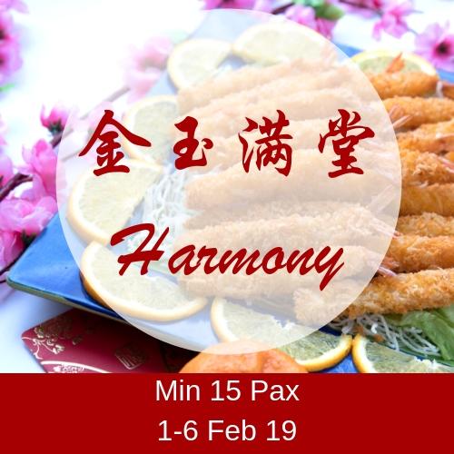CNY - Harmony (1-6 Feb) (Min 15 Pax) (5/6 Feb Slot fully booked) CNY - Harmony (1-6 Feb)