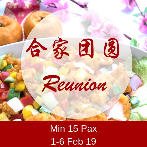 CNY -Reunion (1-6 Feb) (Min 15 Pax) (5/6 Feb Slot fully booked) CNY -Reunion (1-6 Feb) (Min 15 Pax)