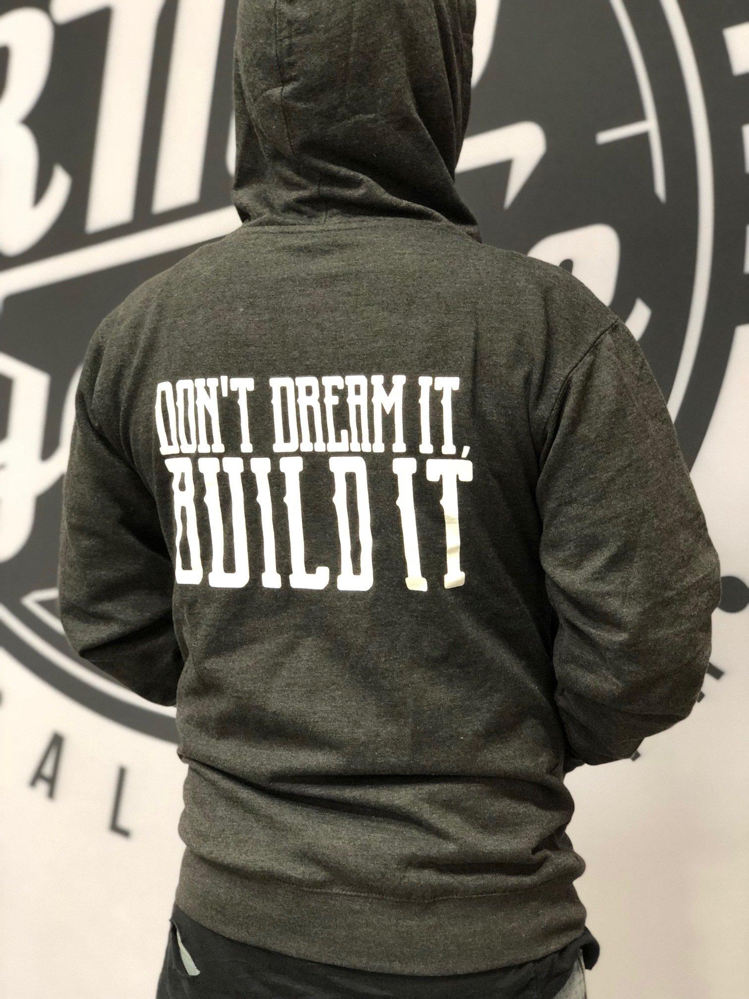 Don't Dream It Build It Back