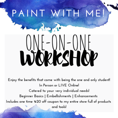 One-On-One Paint with Me Workshop!