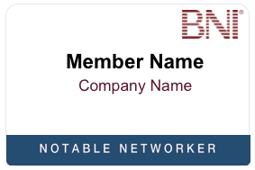 BNI Notable Networker Name Badge