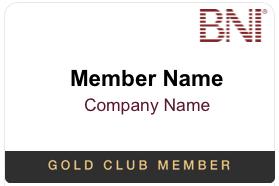 BNI Gold Club Member Name Badge