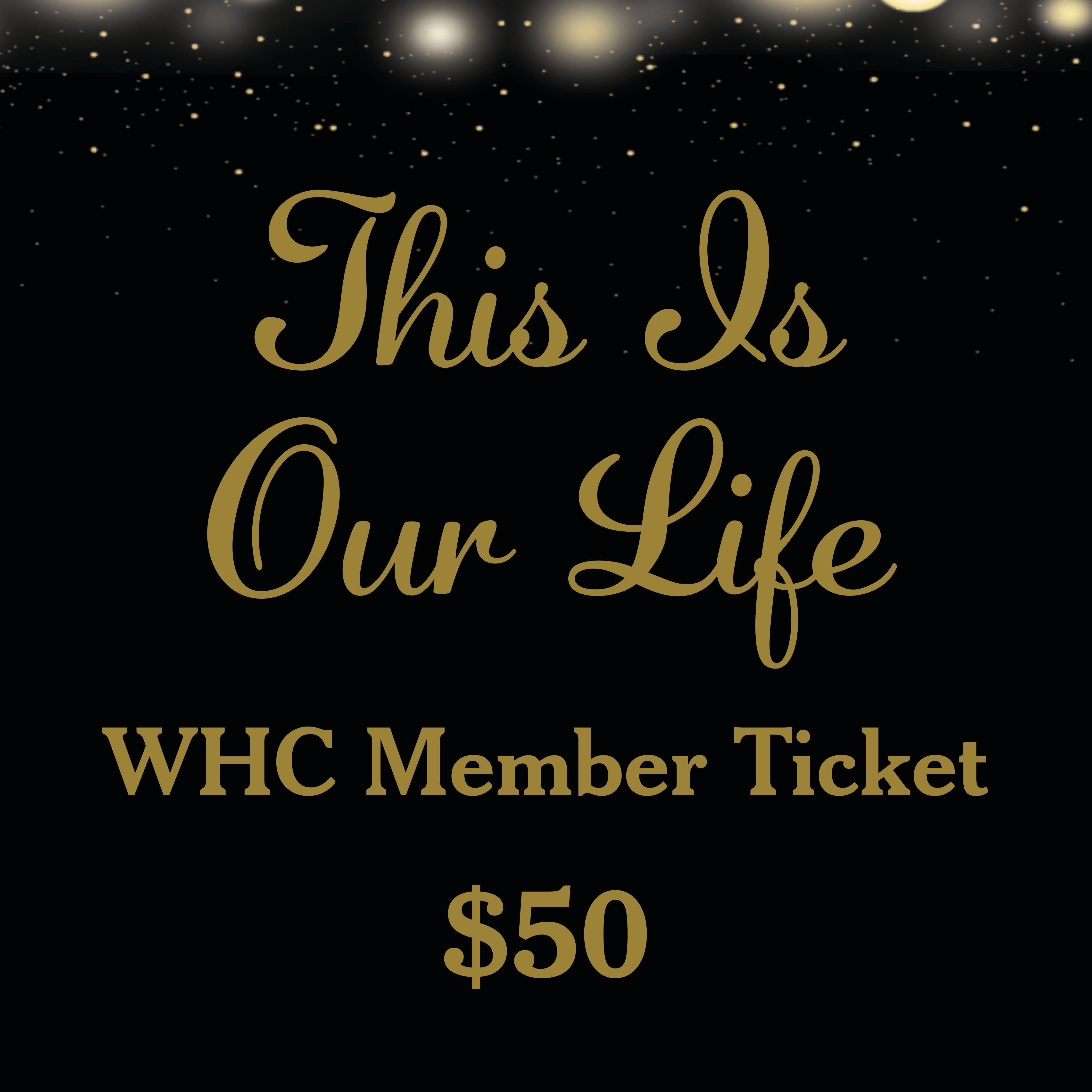 Fall Gala Tickets - WHC Members 00025