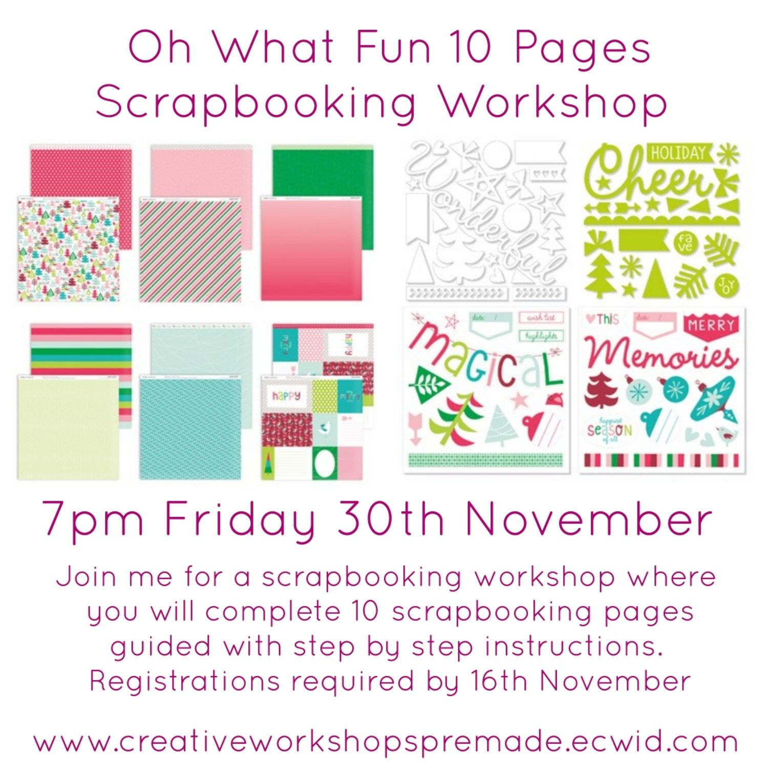 10 Pages Scrapbooking Workshop Oh What Fun 30th November