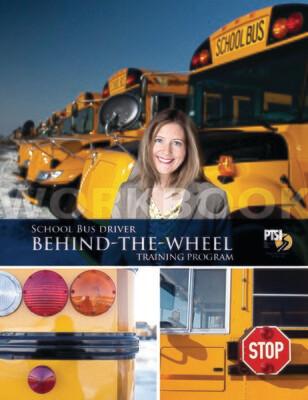 Behind-the-Wheel School Bus Driver Training WORKBOOK