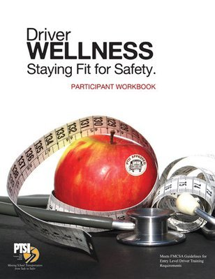 Driver Wellness: Staying Fit for Safety WORKBOOK