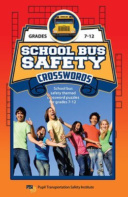 School Bus Safety Cross Word Booklet for Grades 7-12