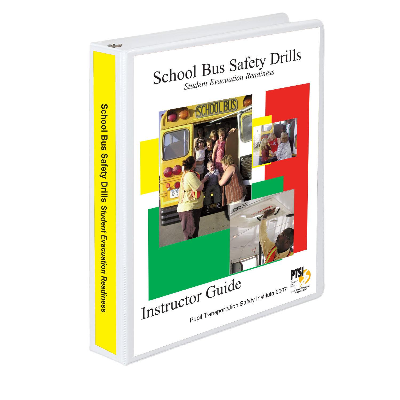 School Bus Safety Drills/Student Evacuation Readiness Training Curriculum
