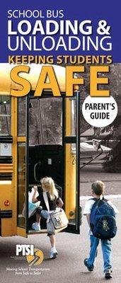 School Bus Loading & Unloading: Keeping Students SAFE Parent Brochure