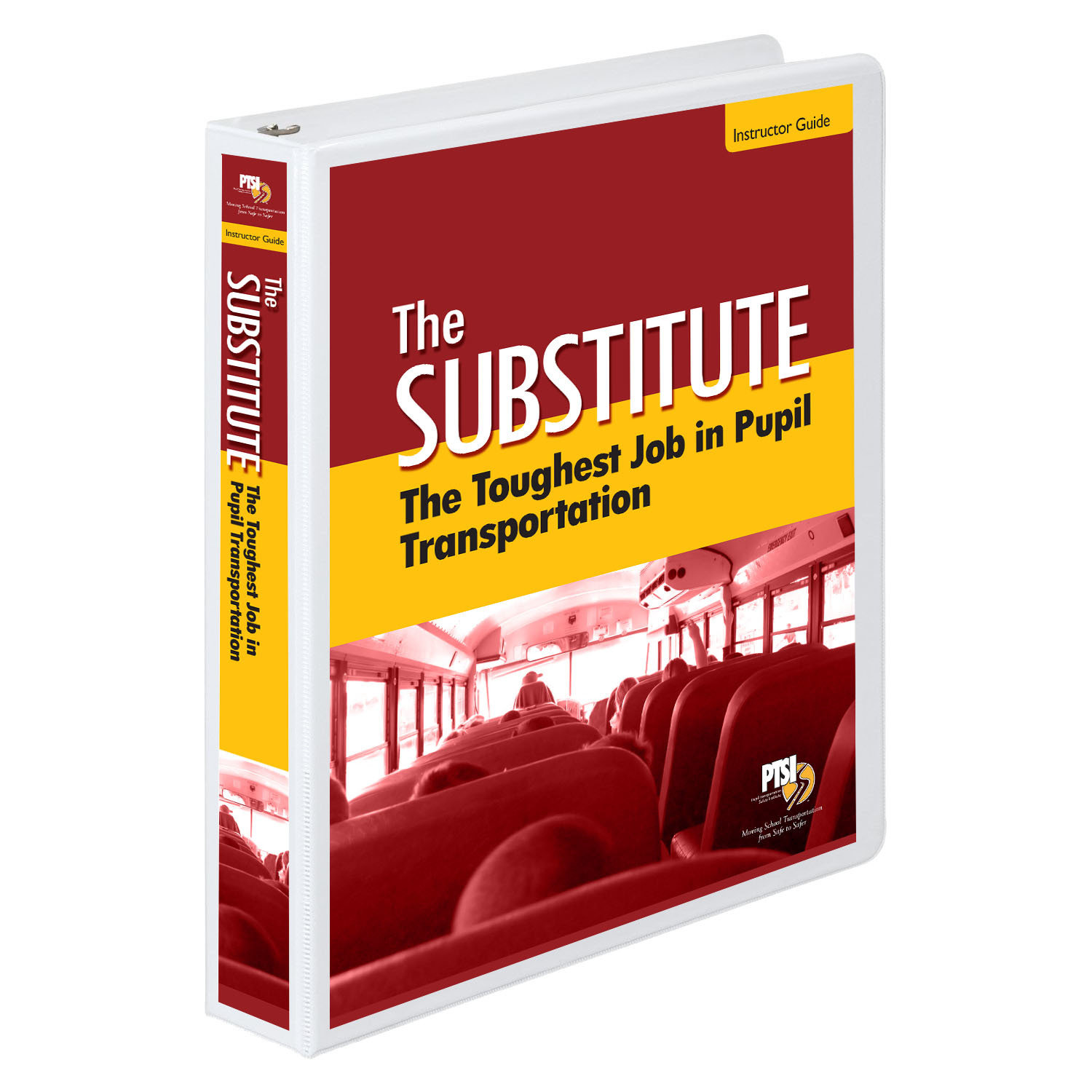 The Substitute: The Toughest Job in Pupil Transportation Training Curriculum
