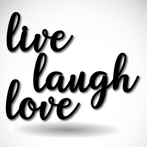 Phrases - Live, Laugh, Love 00005