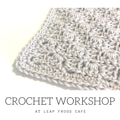 April Crochet Workshop