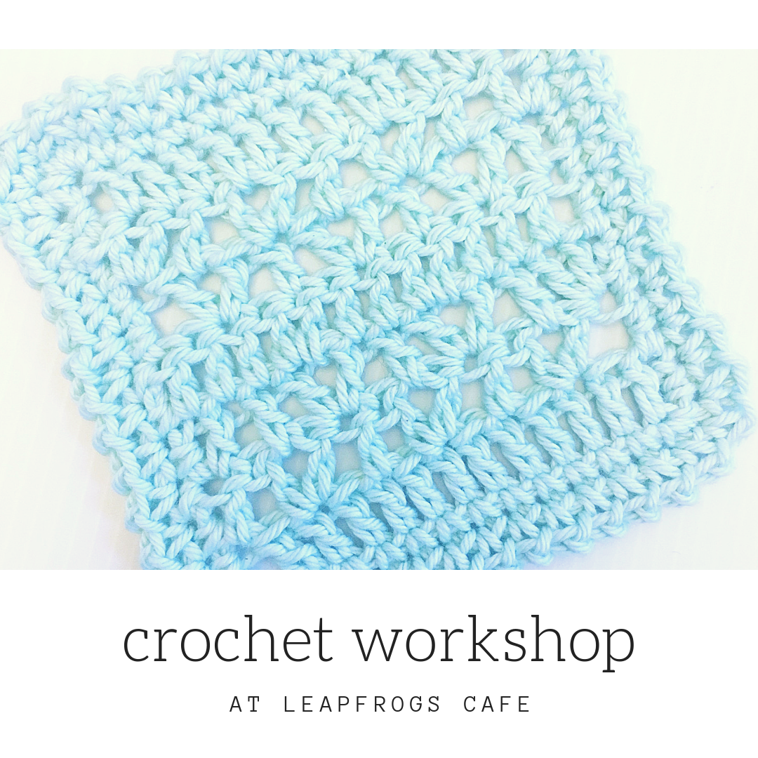 January Crochet Workshop