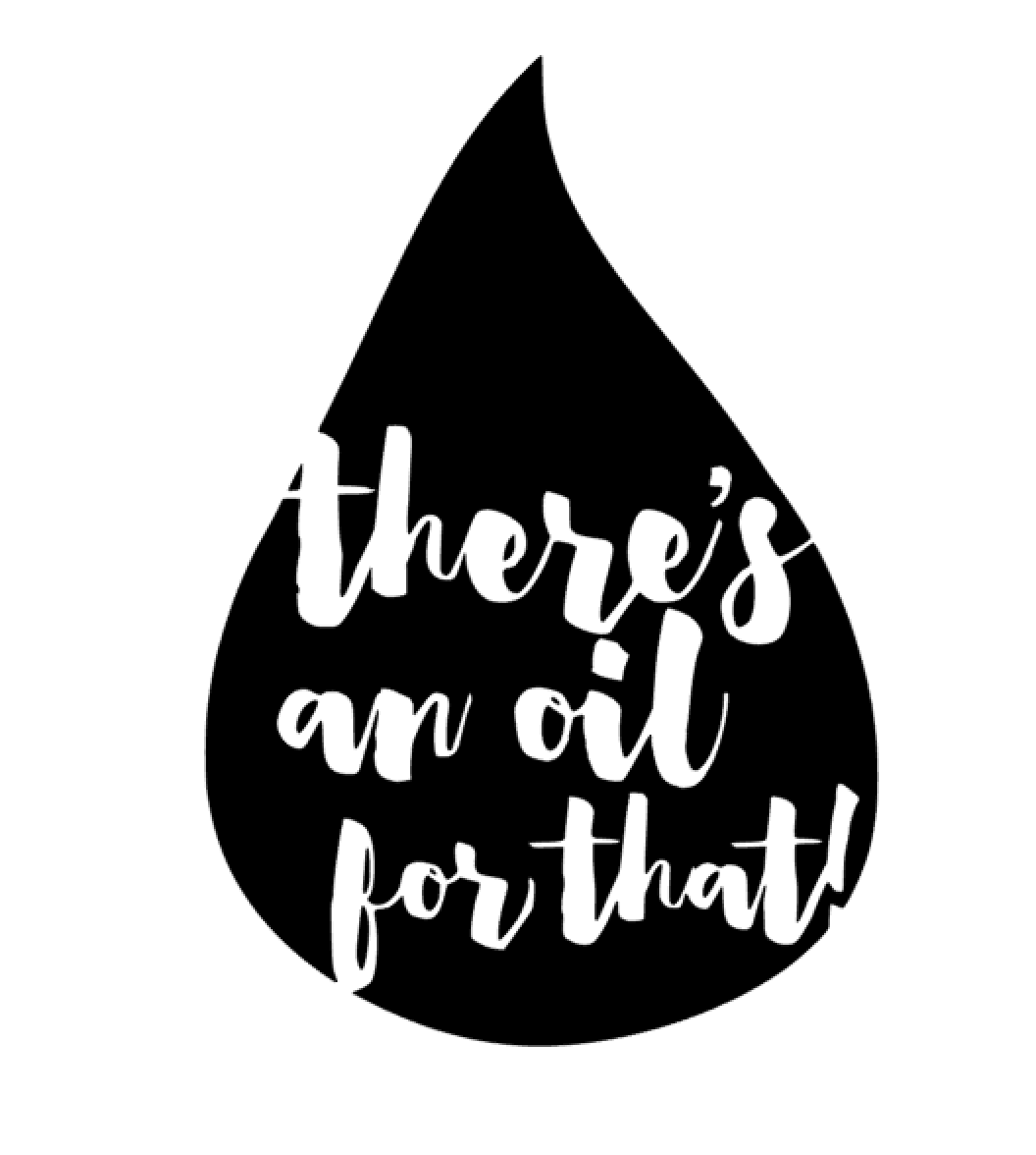 """There's An Oil For That!"" Vinyl Decal"
