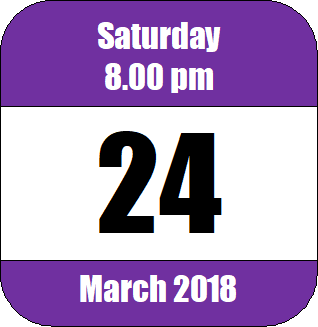 8.00 pm, Saturday 24 March 2018 2018-03-24