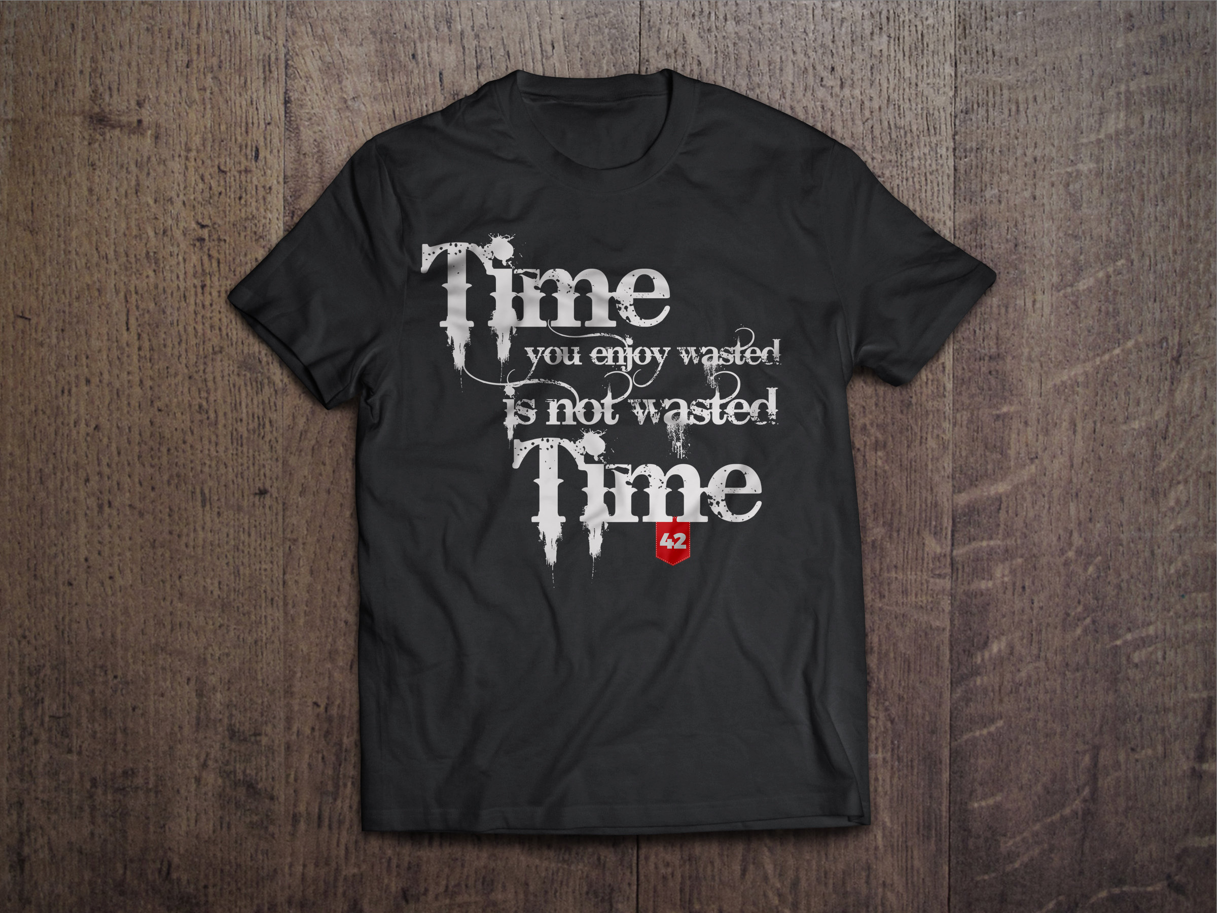 Time You Enjoy Wasted is Not Wasted Time Chest Candy Wasted Tshirt