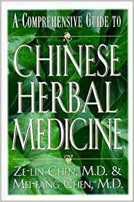 Chinese Herbal Medicine: A Comprehensive Guide B-CHM-Chen