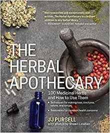 The Herbal Apothecary: 100 Medicinal Herbs & How to Use Them B-HERBAPO-Pursell
