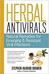 Herbal Antivirals: Natural Remedies for Emerging & Resistant Viral Infections B-HAV-Buhner